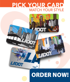 Pre-order your LADOT TAP Card Now!