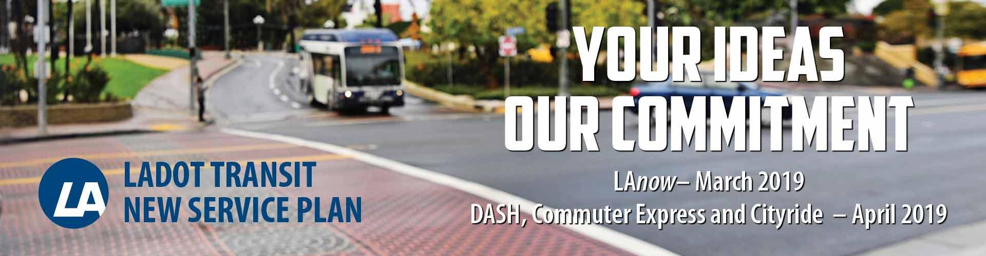 LADOT Transit - DASH, Commuter Express, Cityride