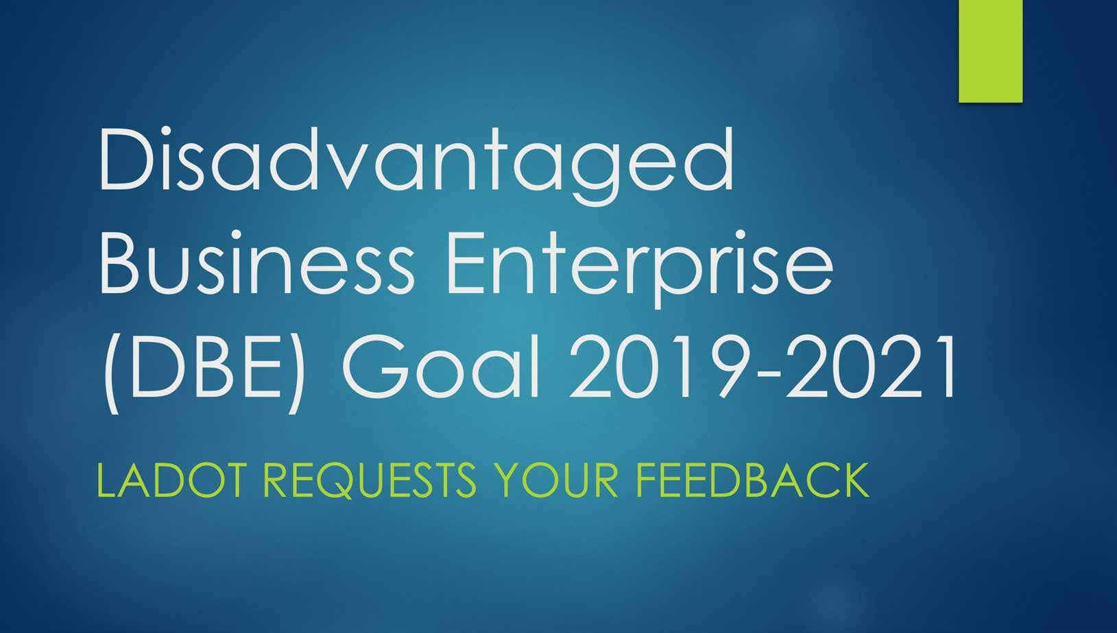 DASH Disadvantaged Business Enterprise (DBE) Goal For Federal Fiscal Years  2019 U2013 2021