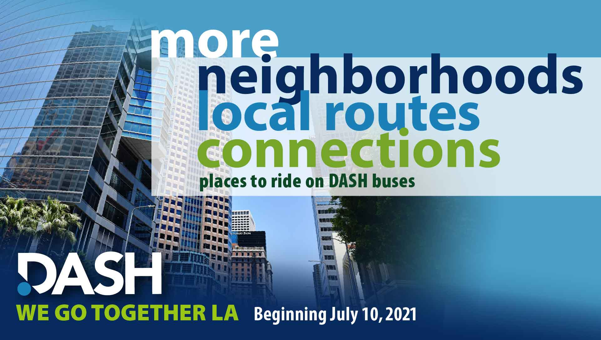 More Neighborhoods, Local Routes, Connections